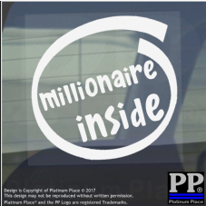 1 x Millionaire Inside-Window,Car,Van,Sticker,Sign,Vehicle,Adhesive,Money,Rich